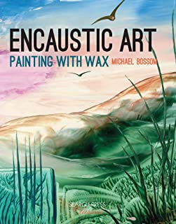 Encaustic Art: Painting with Wax (Search Press Classics)