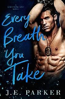 Every Breath You Take: A Single Mom Romance (Redeeming Love Book 2)
