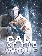 call of the wolf movie 2017