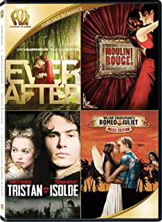 Ever After / Moulin Rouge / Tristan and Isolde / Romeo and Juliet Quad Feature