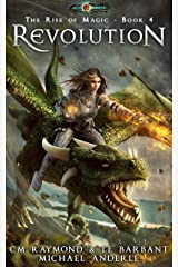 Revolution: Age Of Magic (The Rise of Magic Book 4) Kindle Edition