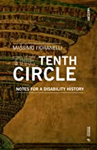 The Tenth Circle: Notes for a disability history