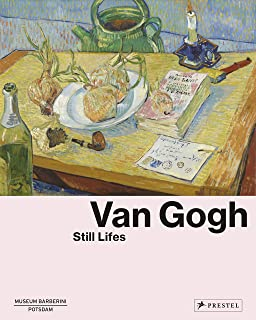 Van Gogh: Still Lifes