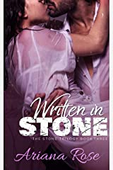 Written In Stone (The Stone Series Book 3) Kindle Edition