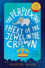 The Perplexing Theft of the Jewel in the Crown (Baby Ganesh Agency Investigation)