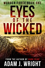 Eyes of the Wicked: A DI Danica Summers Crime Thriller (Murder Force Book 1) (English Edition)