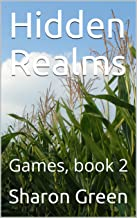 Hidden Realms: Games, book 2