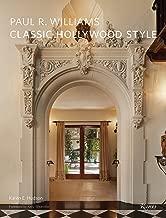 Paul R. Williams: Classic Hollywood Style