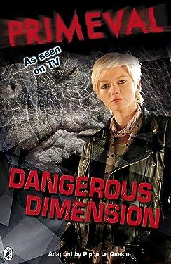 Primeval: Dangerous Dimension