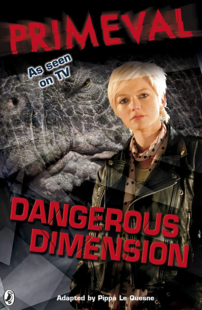 忙しい有利秘密のPrimeval: Dangerous Dimension (English Edition)