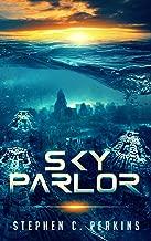 Sky Parlor: A NOVEL