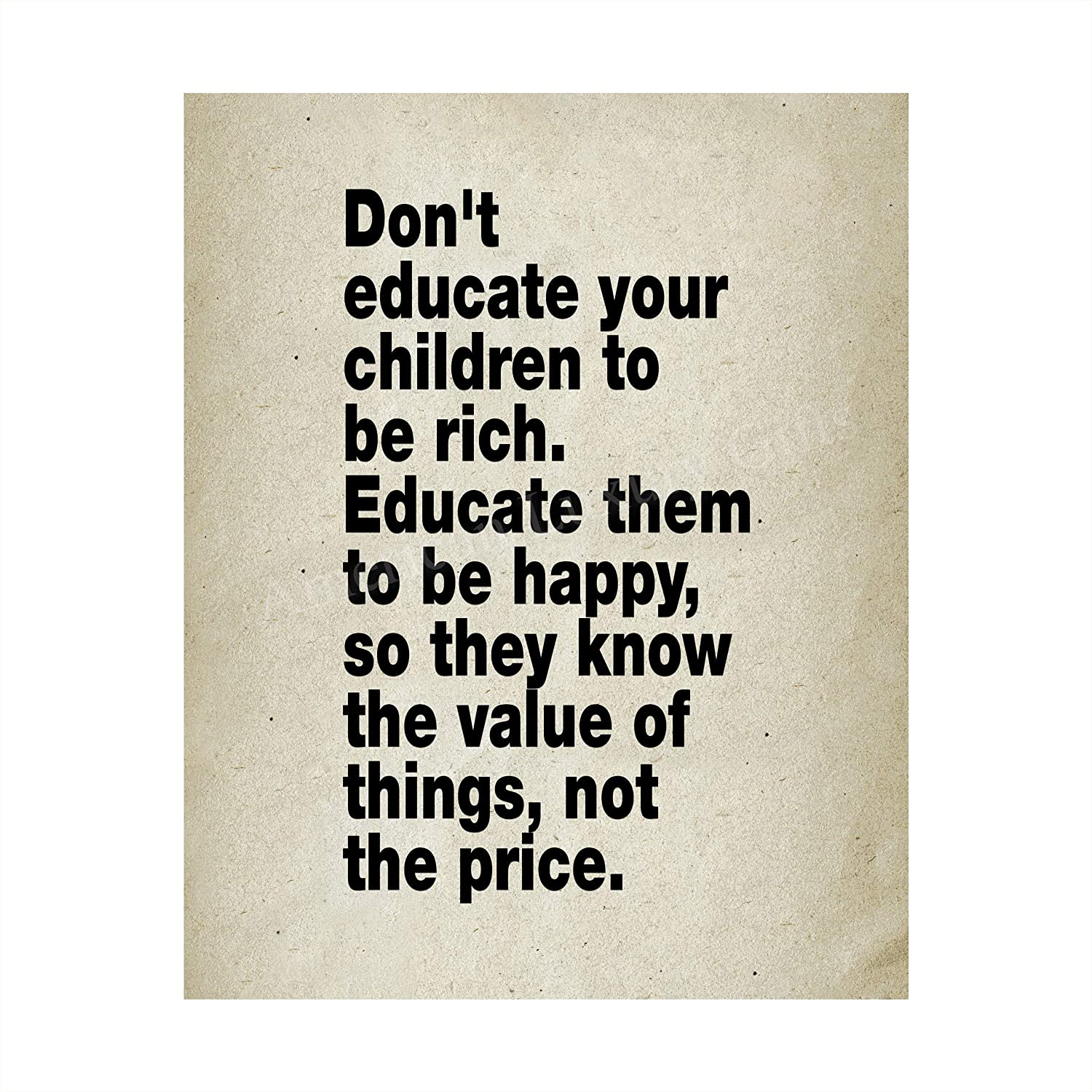 """Popular products """"Educate Your Children OFFicial To Be Family Inspirational Happy"""" Quotes-"""