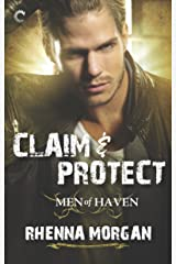 Claim & Protect (Men of Haven Book 3) Kindle Edition