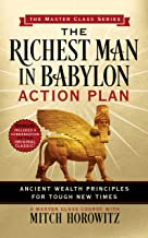 The Richest Man in Babylon Action Plan (Master Class Series): Ancient Wealth Principles for Tough New Times