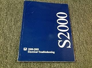 2008 2009 Honda S2000 Electrical Wiring Diagram Troubleshooting Manual ETM OEM