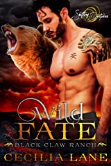 Wild Fate: A Shifting Destinies Bear Shifter Romance (Black Claw Ranch Book 4) Kindle Edition