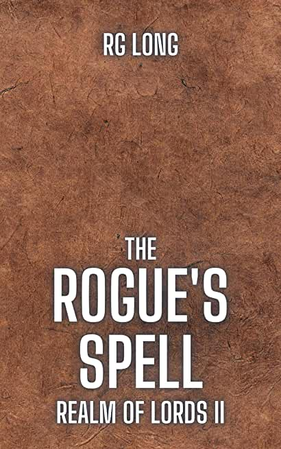 The Rogue's Spell (Realm of Lords Book 2) (English Edition)