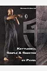 Kettlebell Simple & Sinister: Revised and Updated Edition (English Edition) Format Kindle