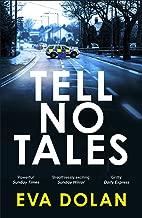 Tell No Tales (DI Zigic & DS Ferreira Book 2)