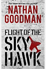 Flight of the Skyhawk: Inspired by True Events Kindle Edition