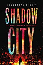 Shadow City: A Novel (City of Steel and Diamond, 2)