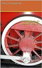 Passagiers- en goederentreinen: Overzicht van locomotieven en elektrische locomotieven, evenals interieurs van wagens (Dutch Edition)