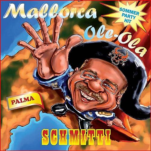 Mallorca Ole Ola (Karaoke Party Mix) de Schmitti & Schmitti ...