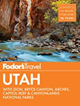 Fodor's Utah: with Zion, Bryce Canyon, Arches, Capitol Reef & Canyonlands National Parks (Travel Guide) PDF