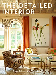 The Detailed Interior: Decorating Up Close with Cullman & Kravis