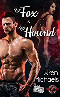 The Fox and the Hound (Special Forces: Operation Alpha) (Breaking the SEAL Book 1)