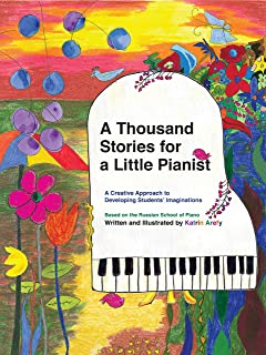 A Thousand Stories for a Little Pianist: A Creative Approach