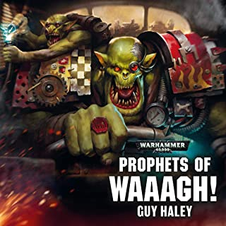 Prophets of Waaagh!: Warhammer 40,000