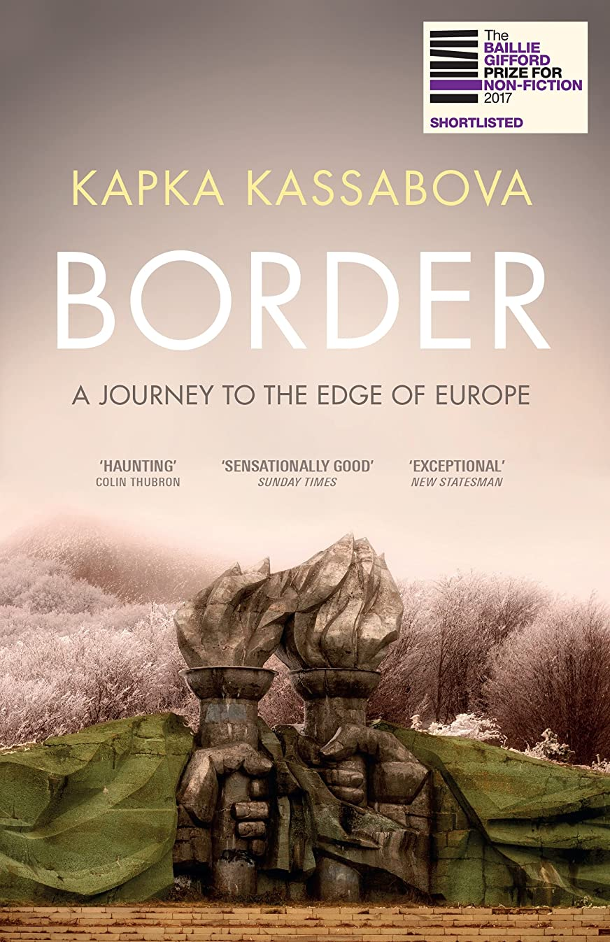 スモッグ外交マークされたBorder: A Journey to the Edge of Europe (English Edition)