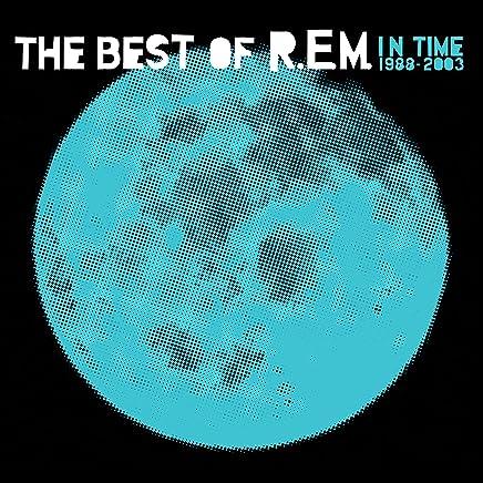 R.E.M. - In Time: The Best Of R.E.M. 1988-2003 (2019) LEAK ALBUM