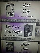 Bad Trip, the Elusive Mrs. Pollifax, Dead Aim