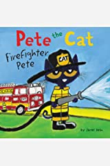 Pete the Cat: Firefighter Pete Kindle Edition