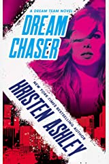Dream Chaser (Dream Team Book 2) Kindle Edition