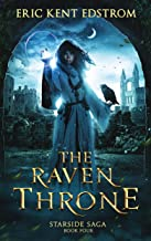 The Raven Throne (Starside Saga Book 4)