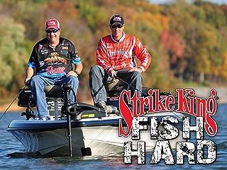 Strike King's Fish Hard - Season 2