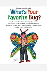 What's Your Favorite Bug? (Eric Carle and Friends' What's Your Favorite Book 3) Kindle Edition