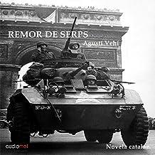 Remor de serps [Snake Ruminant] (Audiolibro en Catalán)