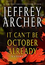 It Can't be October Already (Kindle Single): A Story (English Edition)