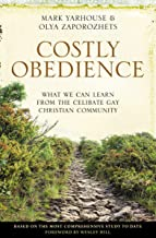 Costly Obedience: What We Can Learn from the Celibate Gay Christian Community