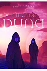 Filhos de Duna (Crônicas de Duna Livro 3) eBook Kindle