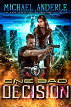 One Bad Decision: An Urban Fantasy Action Adventure (The Unbelievable Mr. Brownstone Book 10)