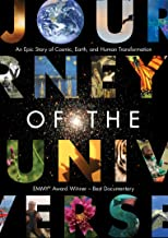Journey of the Universe: An Epic Story of Cosmic, Earth and Human Transformation