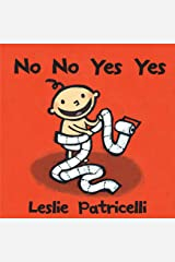 No No Yes Yes (Leslie Patricelli Board Books) Kindle Edition