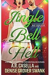 Jingle Bell Hell (Bad Luck Club) Kindle Edition