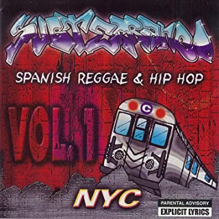 Spainish Reggae & Hip Hop Vol.1 NYC [Explicit]