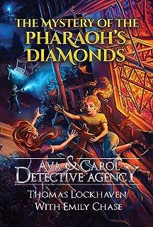 Ava & Carol Detective Agency: The Mystery of the Pharaoh's Diamonds (English Edition)